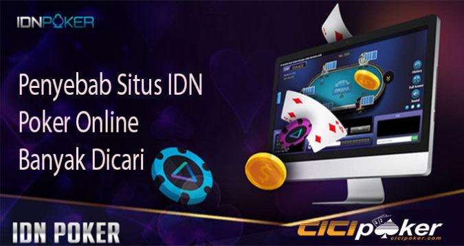 Penyebab Situs IDN Poker Online Banyak Dicari